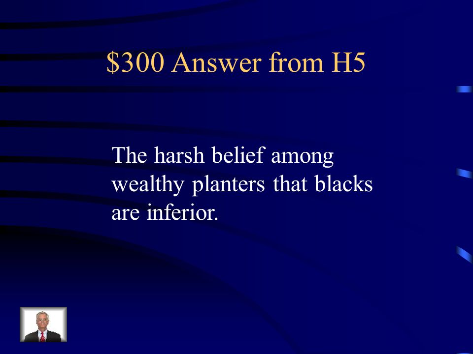 $300 Question from H5 Southern paternalism distracted from what southern realities?