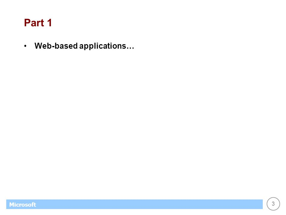 3 Microsoft Part 1 Web-based applications…