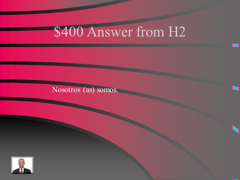 """$400 Question from H2 How do you say """"we are"""" in the plural form?"""