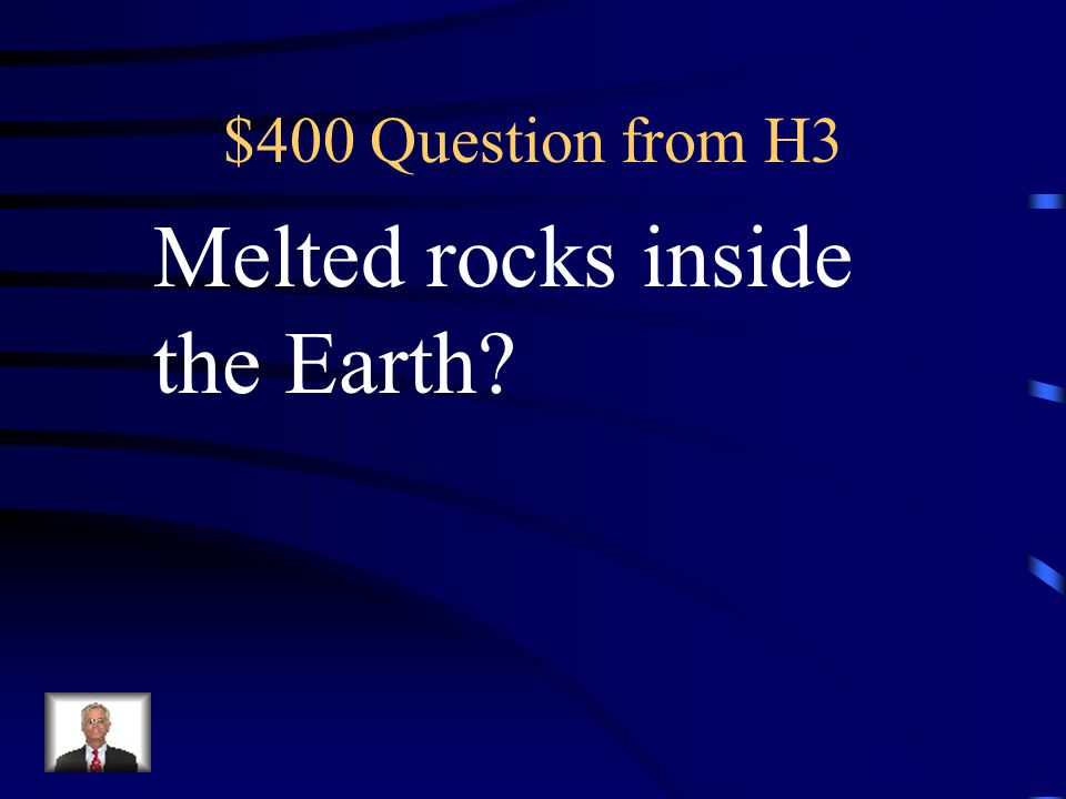 $300 Answer from H3 What is Sedimentary Rock?