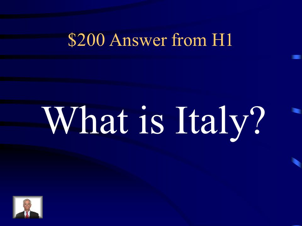 $200 Question from H1 The country where the Journey Ends.