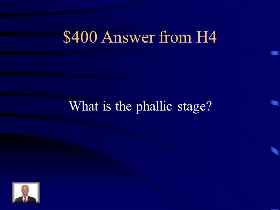 $400 Question from H4 This Freudian stage of development centers on the Oedipus Complex where a child wants to take the place of the same sex parent.