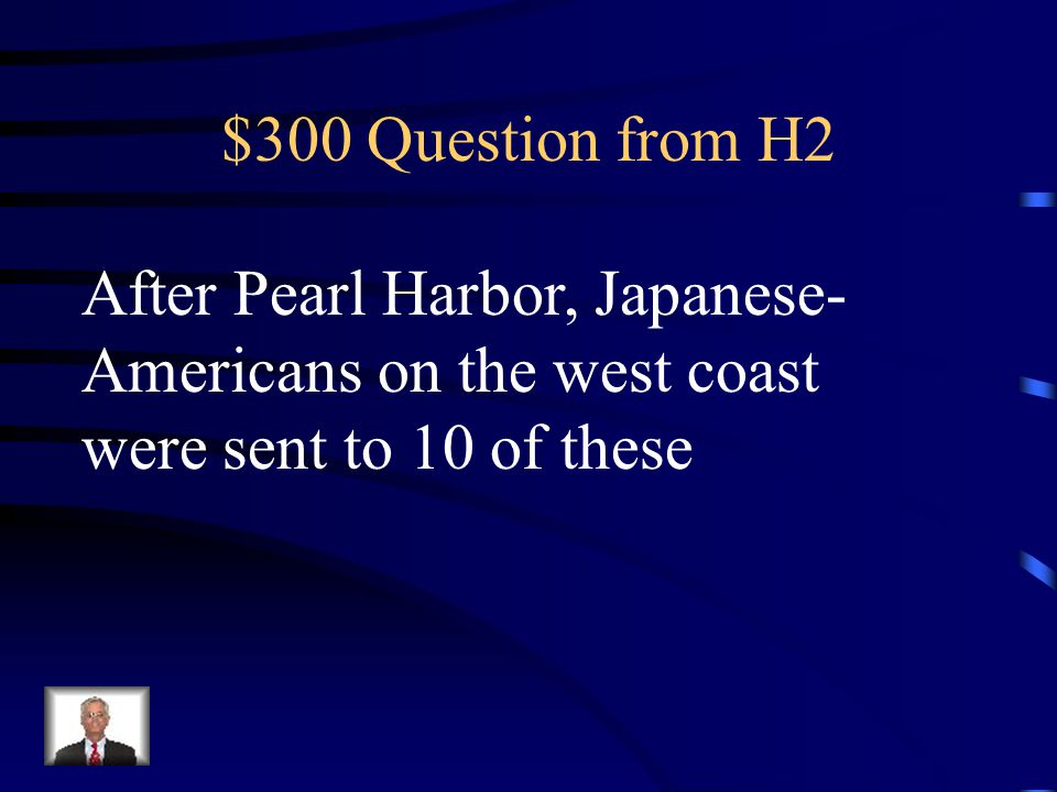 $200 Answer from H2 Victory Gardens