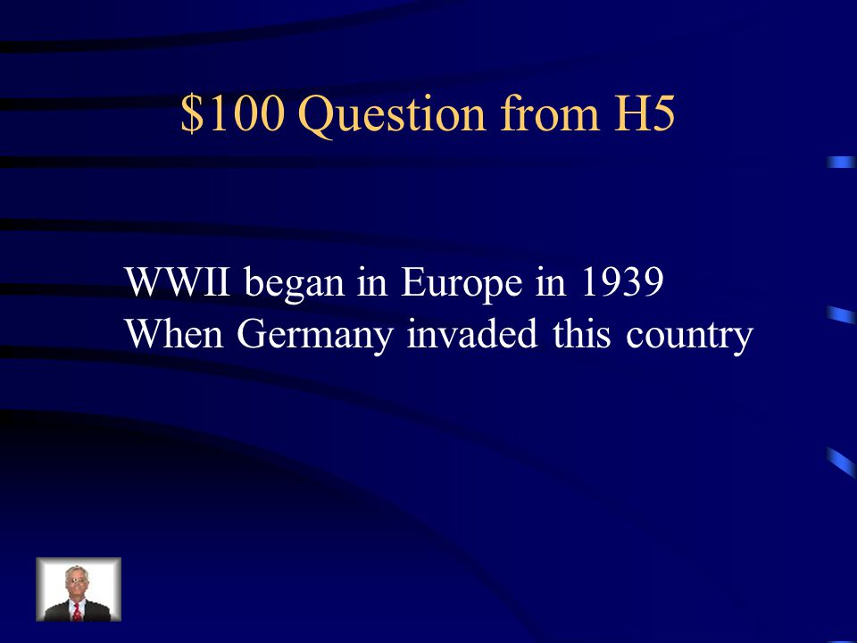 $500 Answer from H4 V-J Day: August 14, 1945
