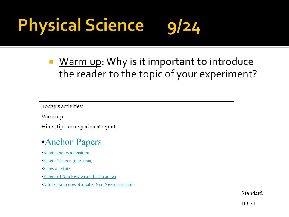  Warm up: Why is it important to introduce the reader to the topic of your experiment.