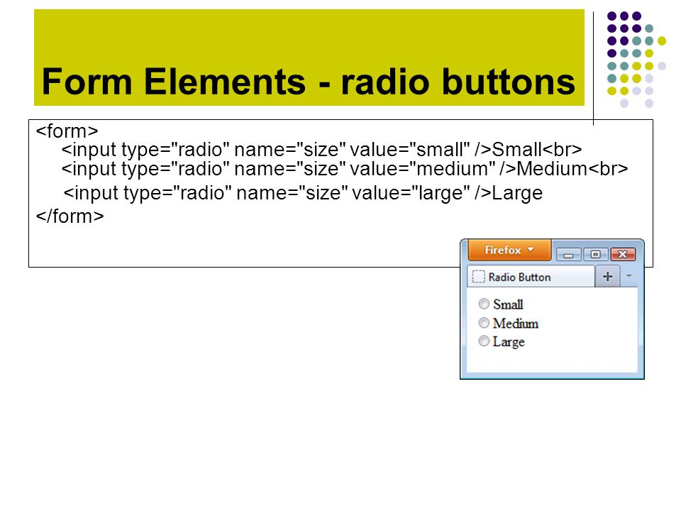 Form Elements - radio buttons Small Medium Large