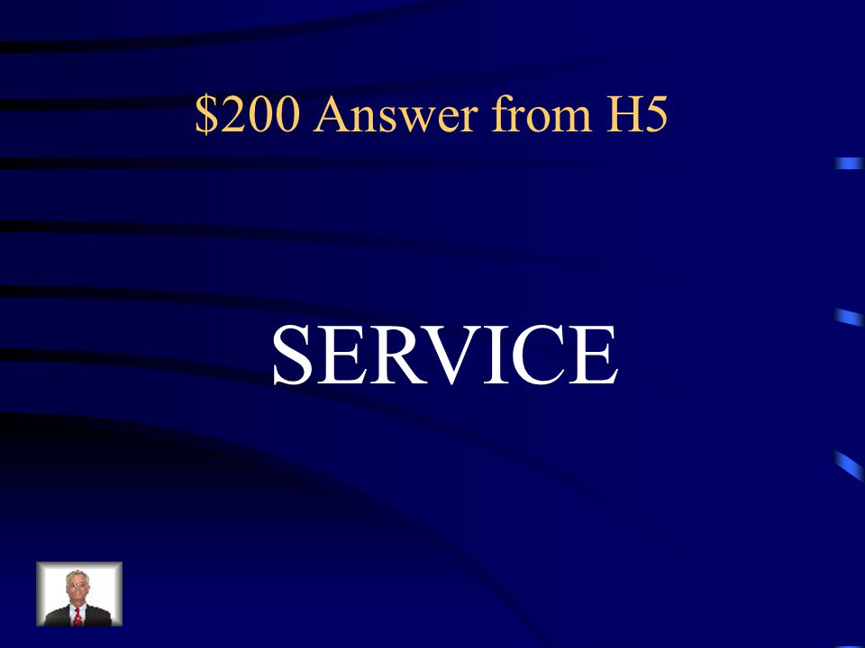 $200 Question from H5 Any kind of work performed for others.