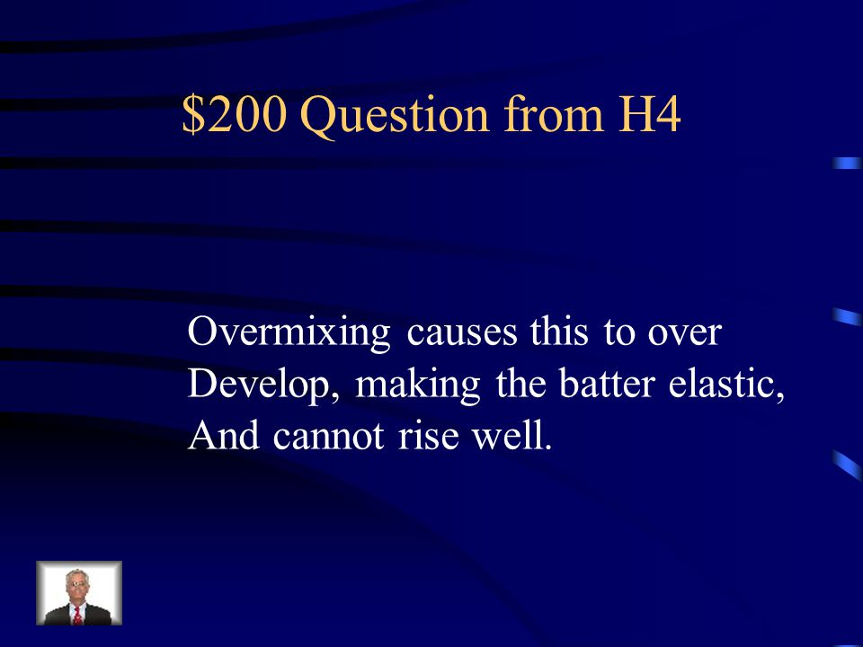 $100 Answer from H4 Batter
