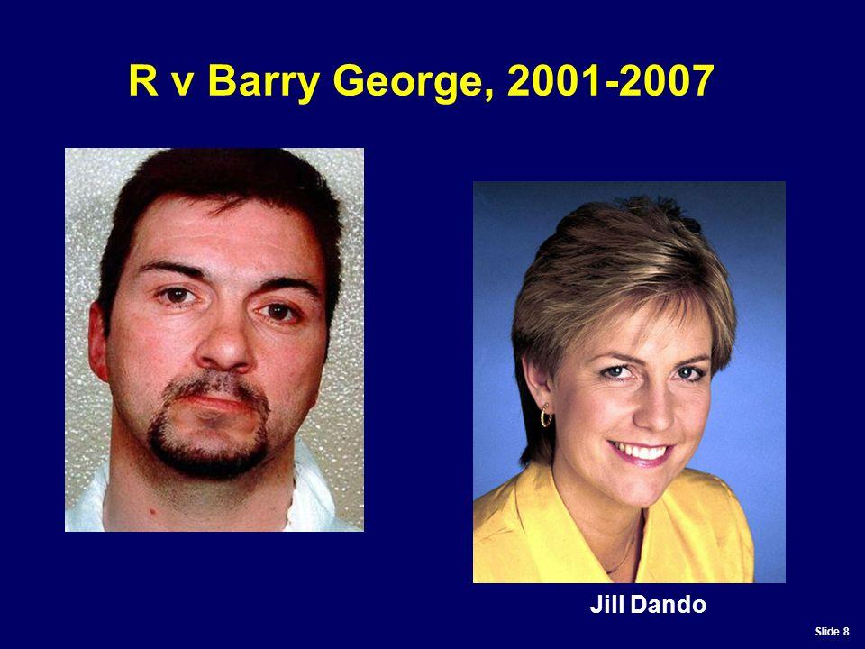 Slide 8 R v Barry George, 2001-2007 Jill Dando