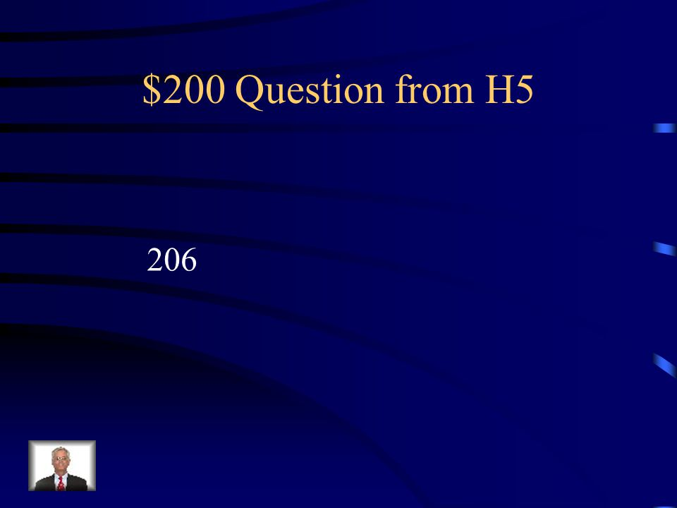 $100 Answer from H5 What are the ribs