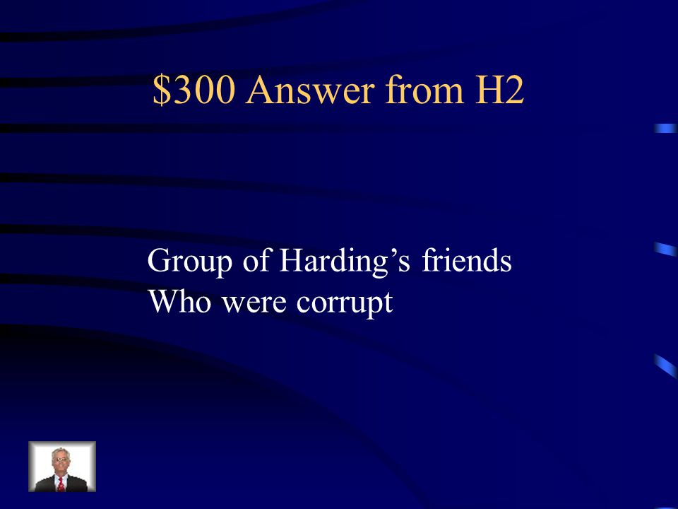 $300 Question from H2 The Ohio gang was