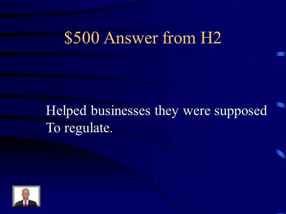 $500 Question from H2 Under Coolidge's administration, regulatory agencies did what