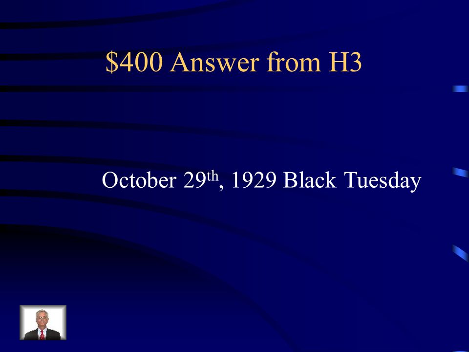 $400 Question from H3 The stock market crashed on what date: and what is it Known as?