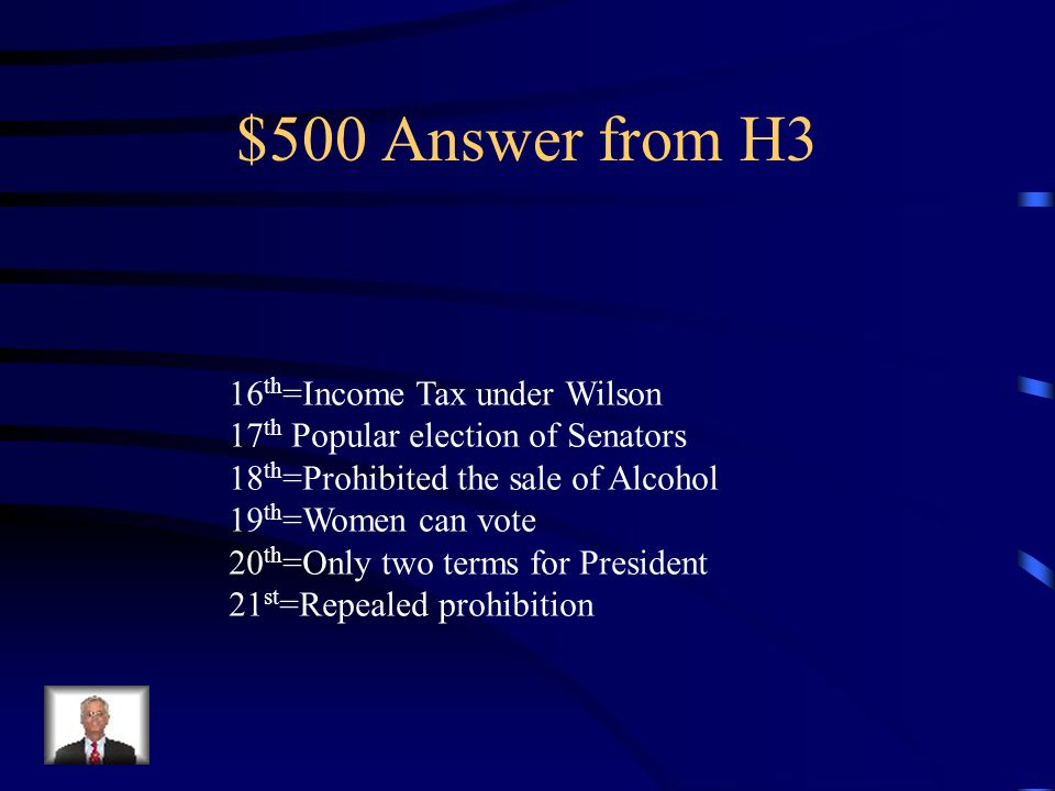 $500 Question from H3 What four US Amendments was Roosevelt alive for or responsible For