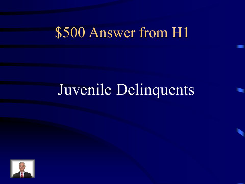 $500 Question from H1 Children who were not brought up in this time period that did not conform to society or had bad home lives usually became