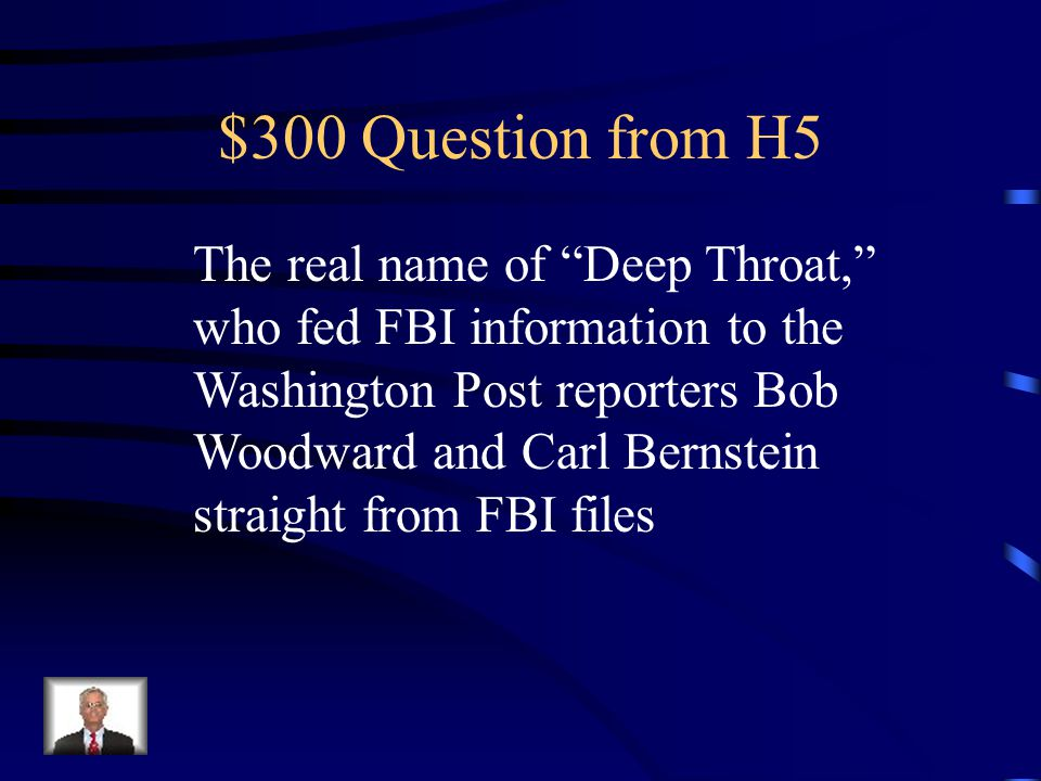 $200 Answer from H5 Watergate Scandal
