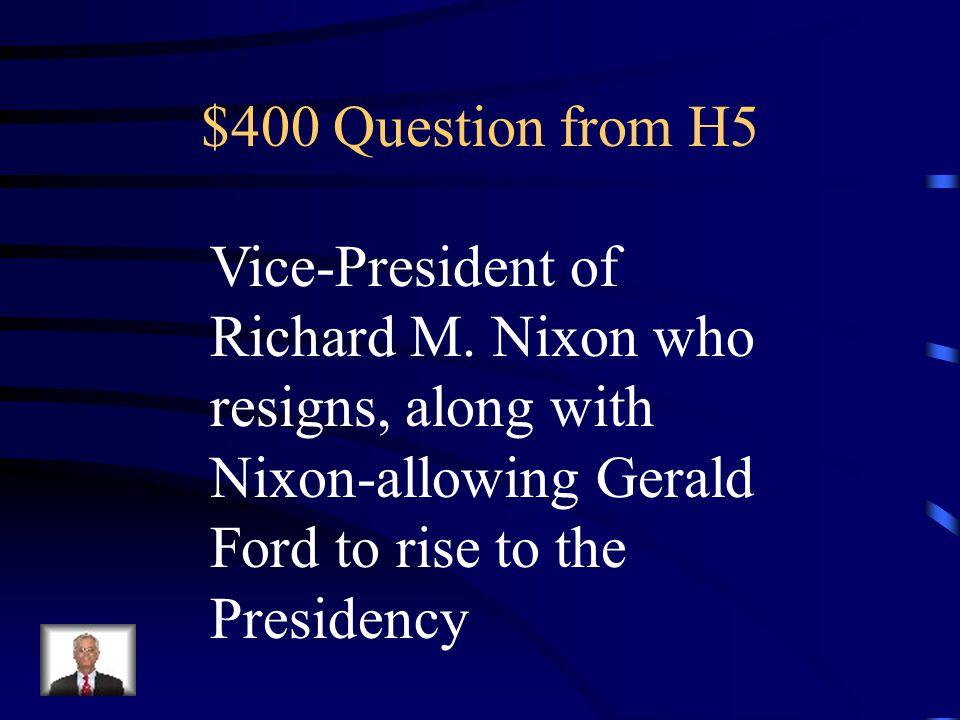 $300 Answer from H5 W. Mark Felt