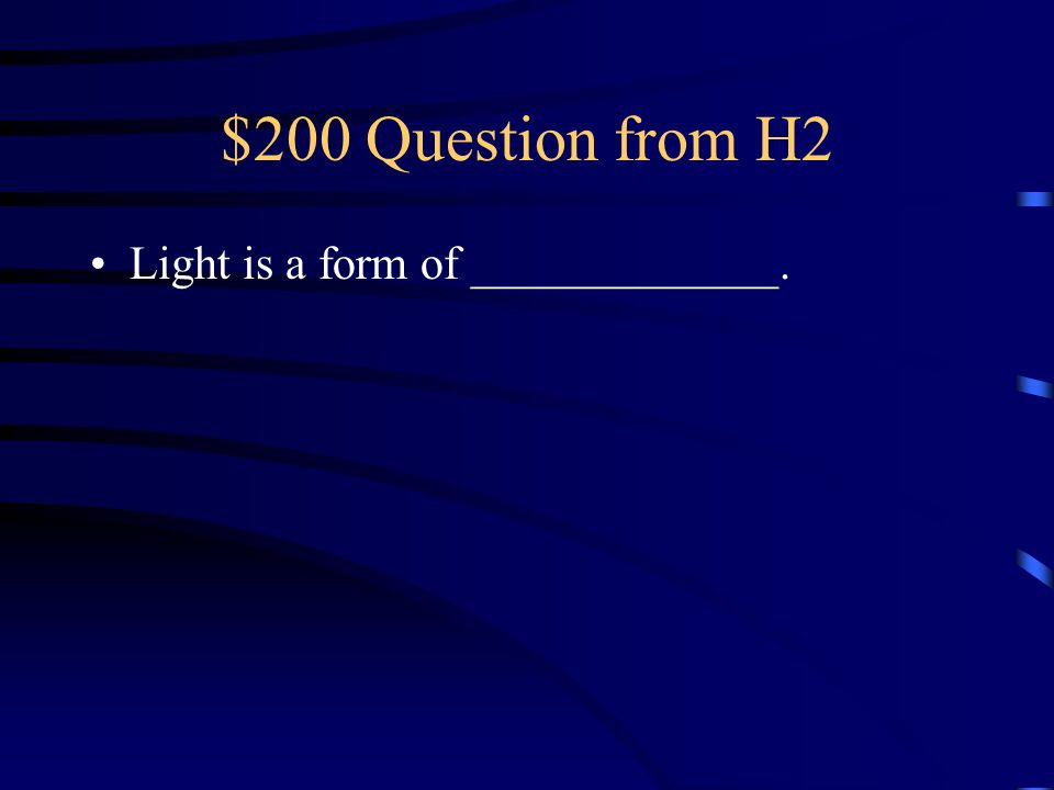 $100 Answer from H2 What is a prism?