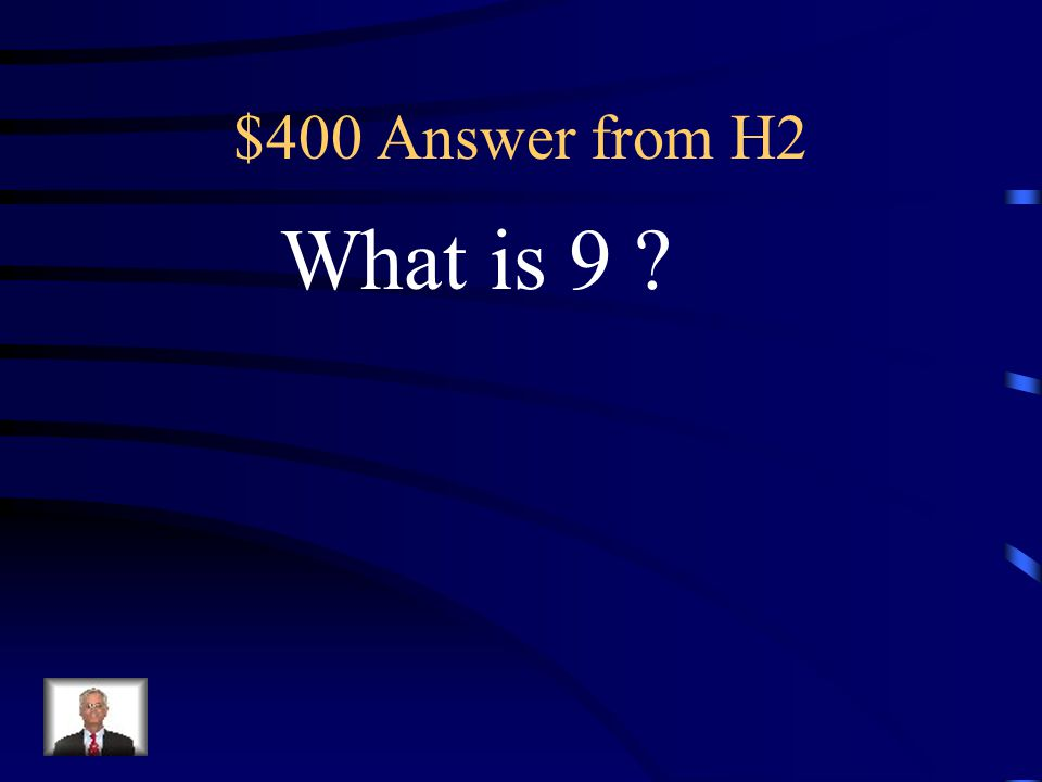 $400 Question from H2 This is what 4x + 1 equals if x=2.