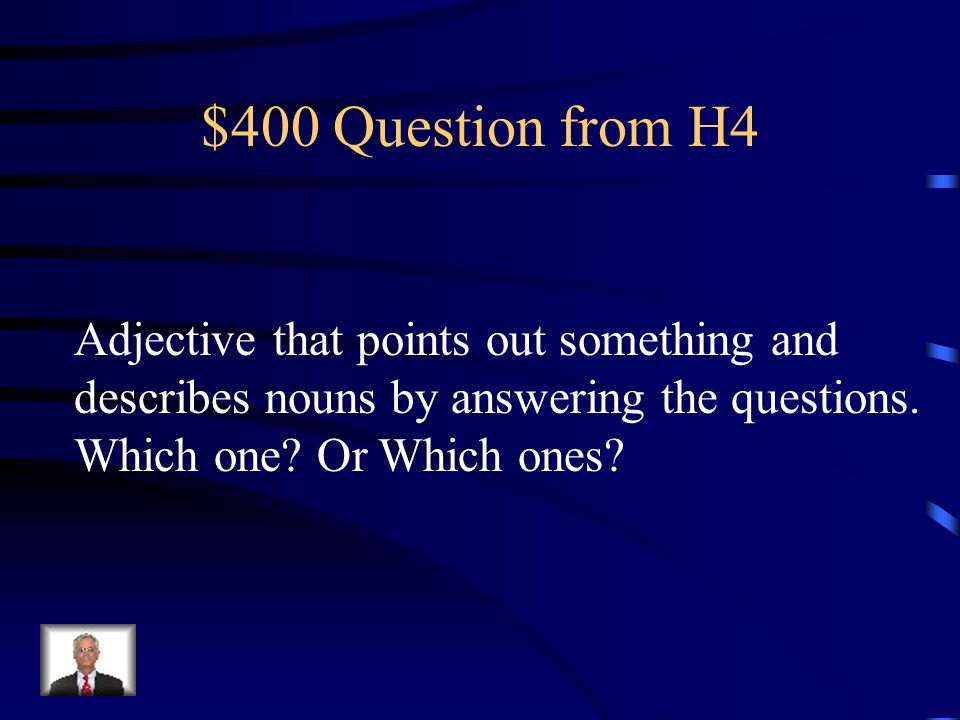 $300 Answer from H4 Predicate part.