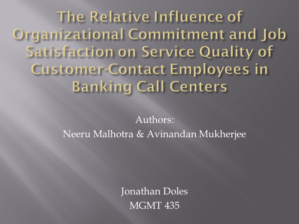 Authors: Neeru Malhotra & Avinandan Mukherjee Jonathan Doles MGMT 435