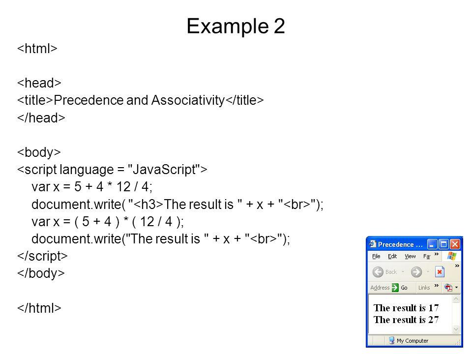 Example 17 The eval() Function var str= 5 + 4 ; var num1 = eval(str); var num2 = eval(prompt( Give me a number , )); alert(num1 + num2);