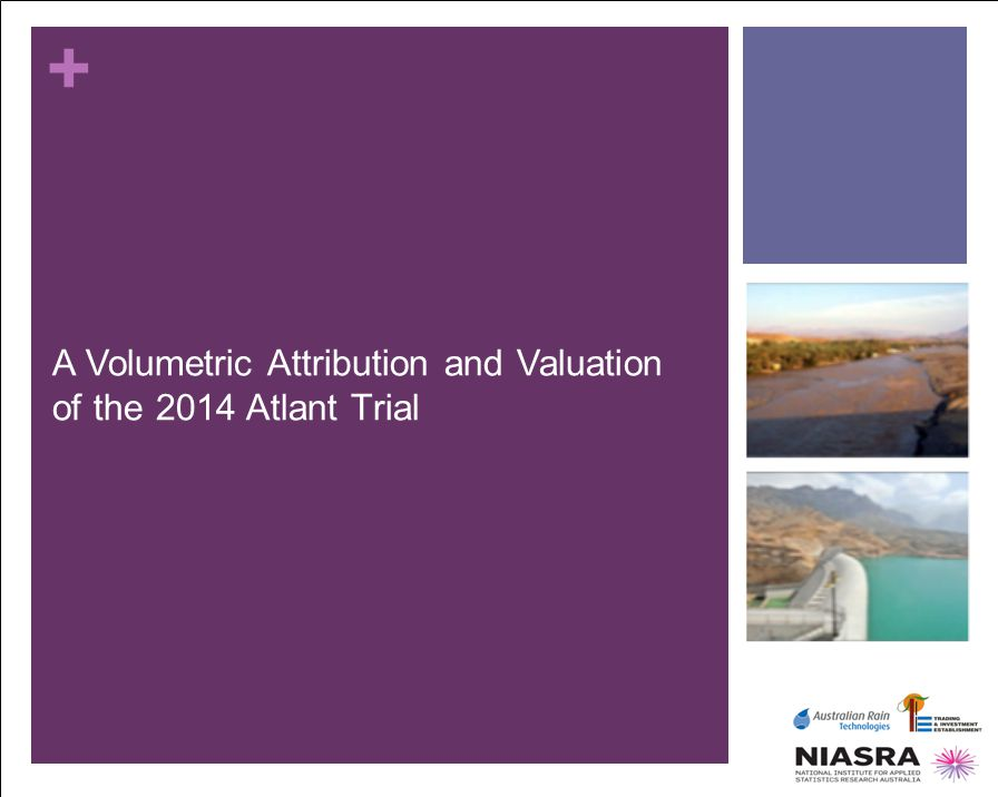 + A Volumetric Attribution and Valuation of the 2014 Atlant Trial