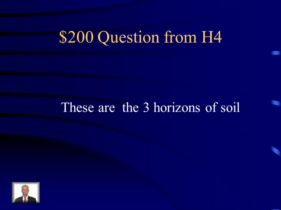 $100 Answer from H4 What is Soil profile