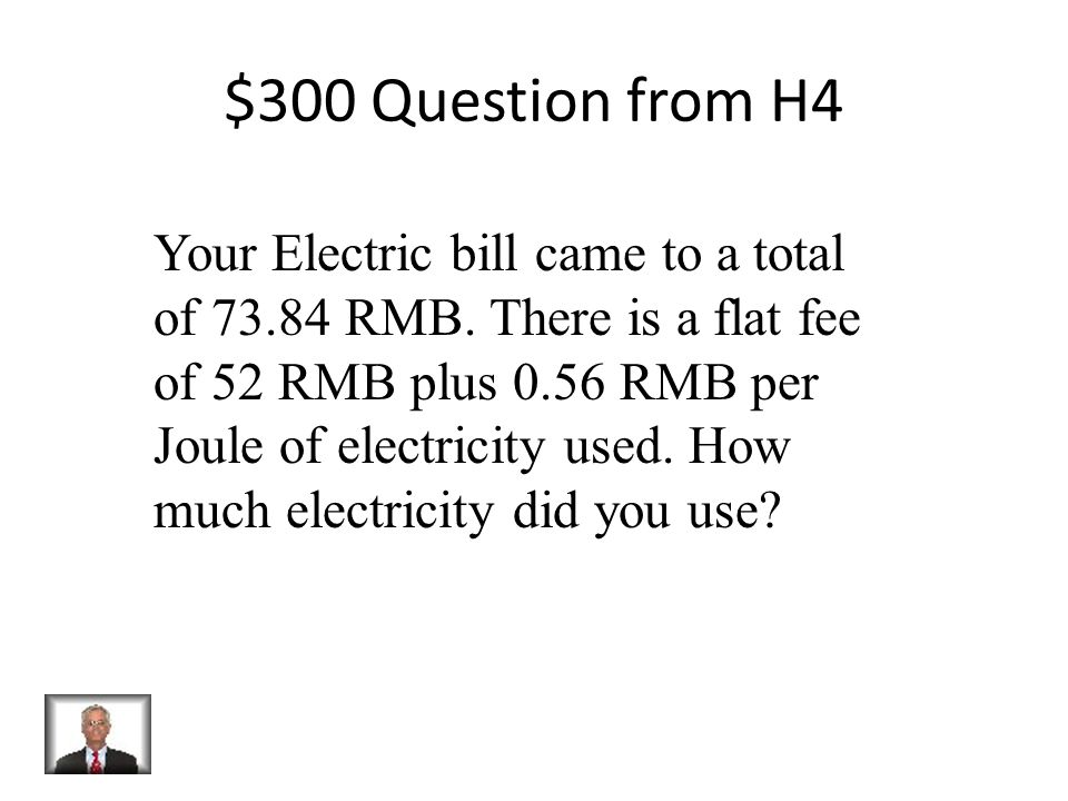 $200 Answer from H4 2x + 12 = 54 x = 21