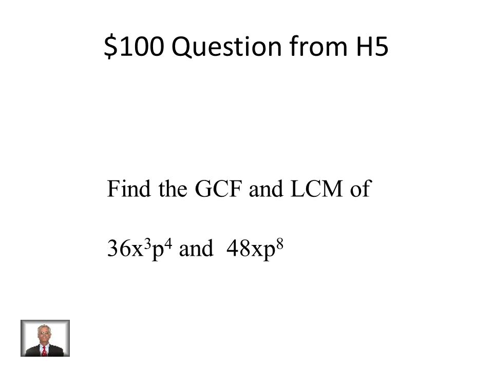 $500 Answer from H4 2 3 x 3 2 x 5