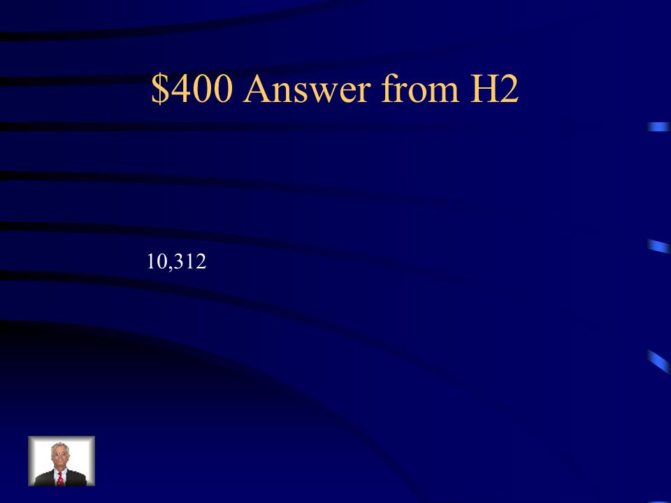 $400 Question from H2 6,839 + 192 + 2,786 + 495 =