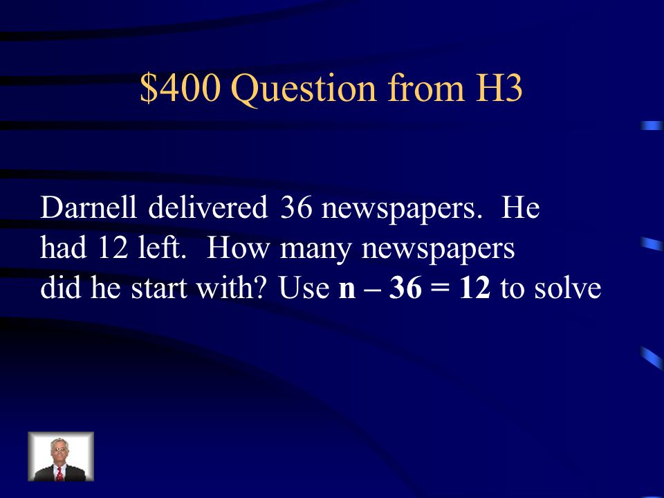 $300 Answer from H3 $18.20