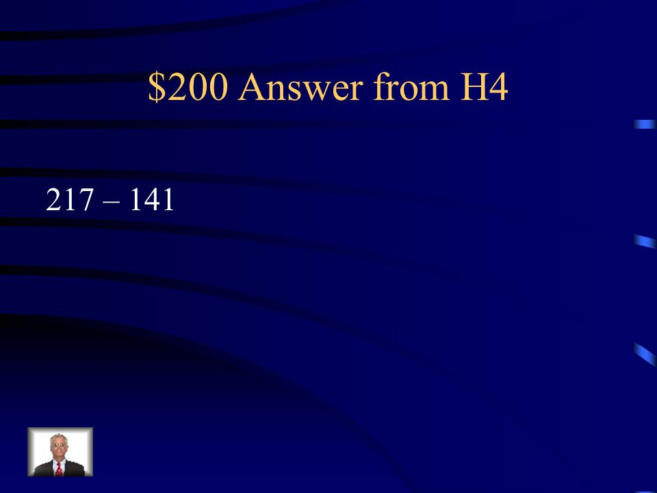 $200 Question from H4 Write a number expression for the phrase: 217 is how much more than 141