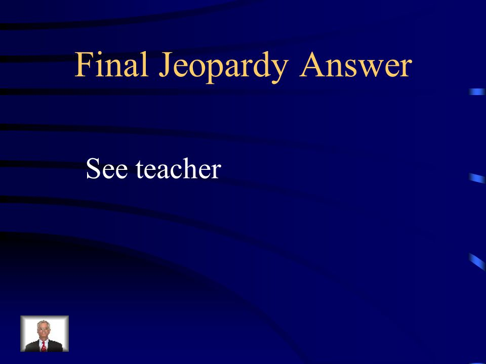Final Jeopardy What is the probability a girl would be picked if a student was chosen at random from your room