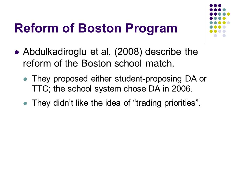 Reform of Boston Program Abdulkadiroglu et al.