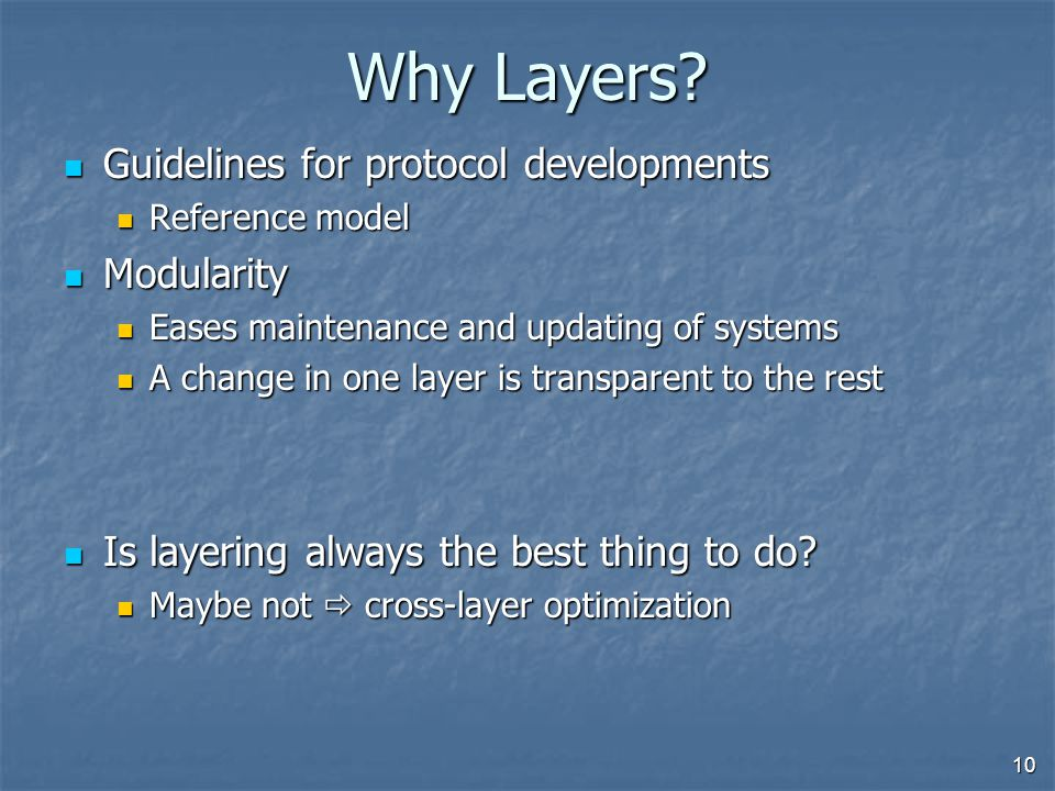 10 Why Layers.