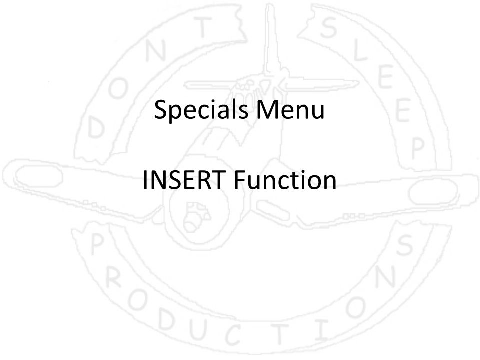 Specials Menu INSERT Function