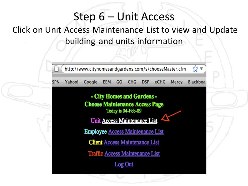Step 6 – Unit Access Click on Unit Access Maintenance List to view and Update building and units information