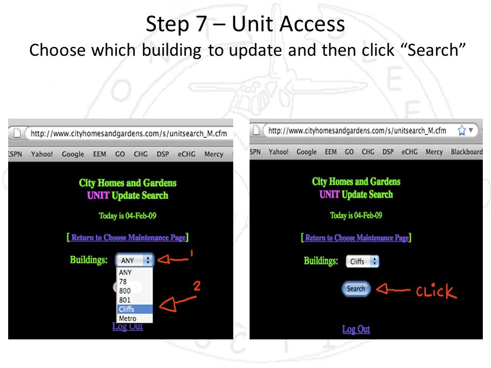 Step 7 – Unit Access Choose which building to update and then click Search