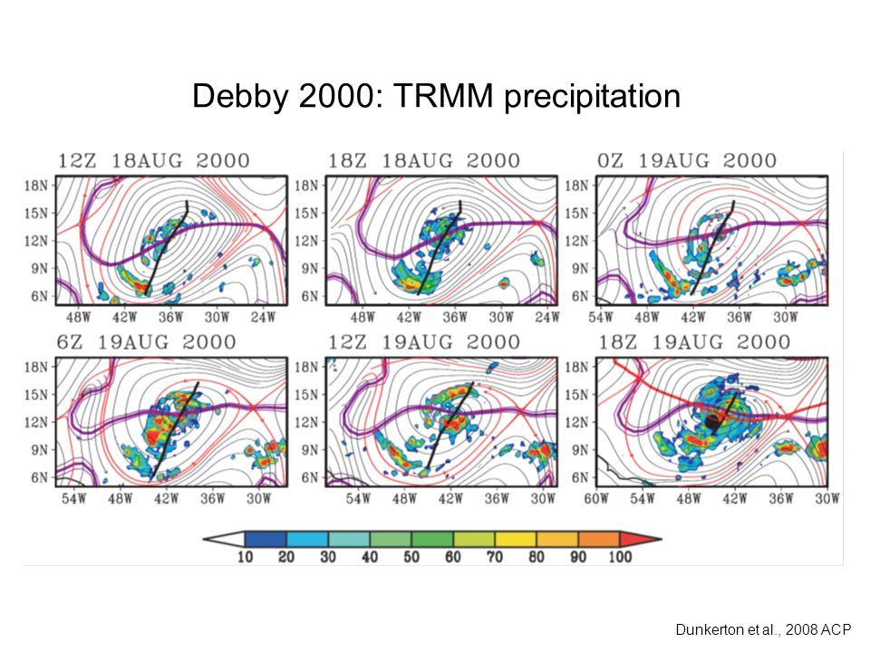 Debby 2000: TRMM precipitation Dunkerton et al., 2008 ACP