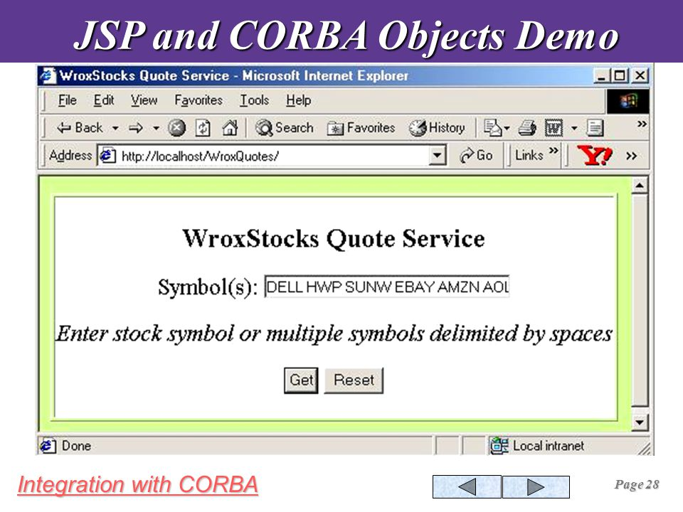 Integration with CORBA Page 28 JSP and CORBA Objects Demo JSP and CORBA Objects Demo