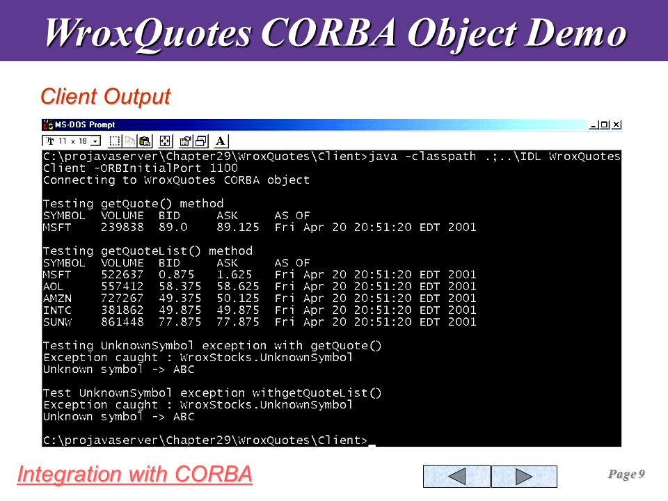 Integration with CORBA Page 30 EJB and CORBA Objects EJB and CORBA ObjectsClientApplication EJB CORBAObject
