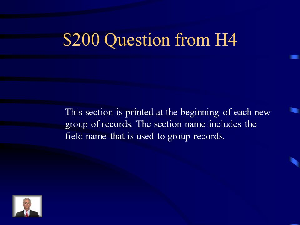$100 Answer from H4 What is… Report Header