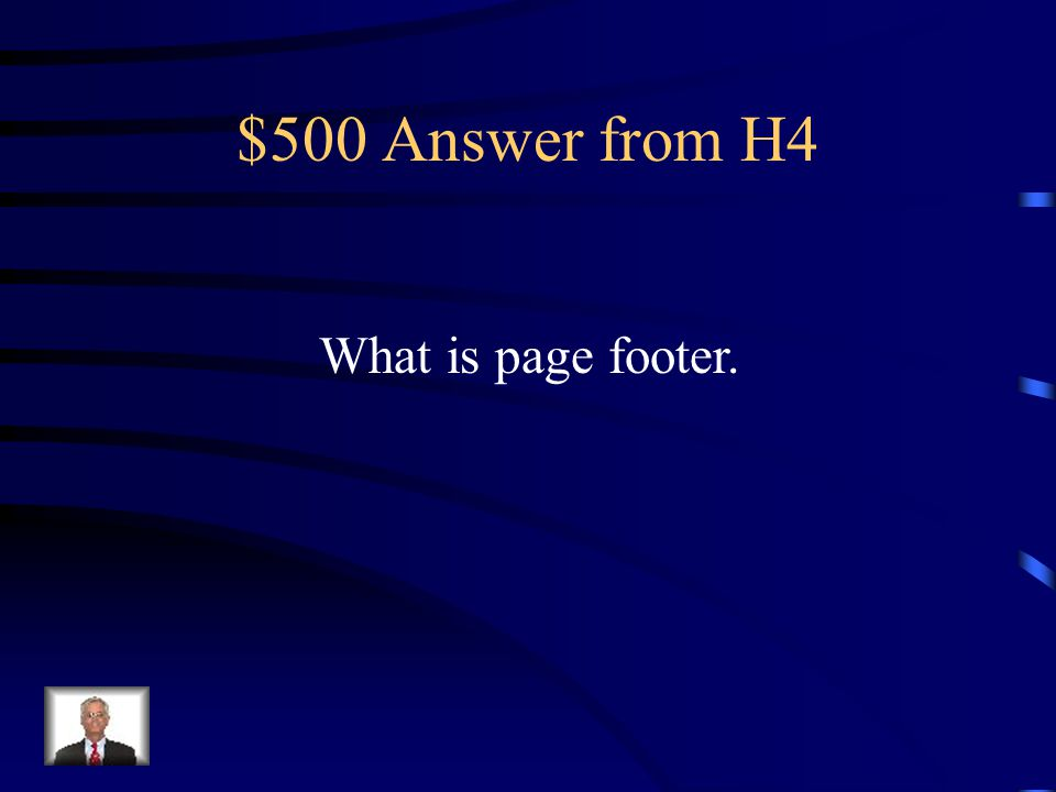 $500 Question from H4 Because this section is printed at the bottom of every page of the report, you can use it to include page numbers or other information that you want to print at the bottom of every page.
