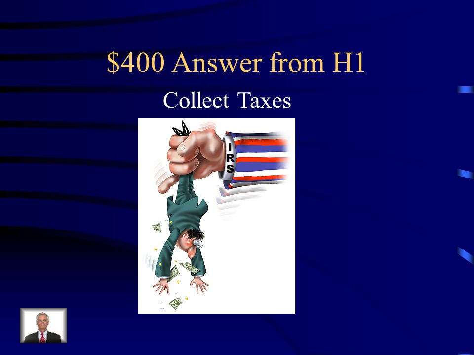 $400 Answer from H4 George Washington