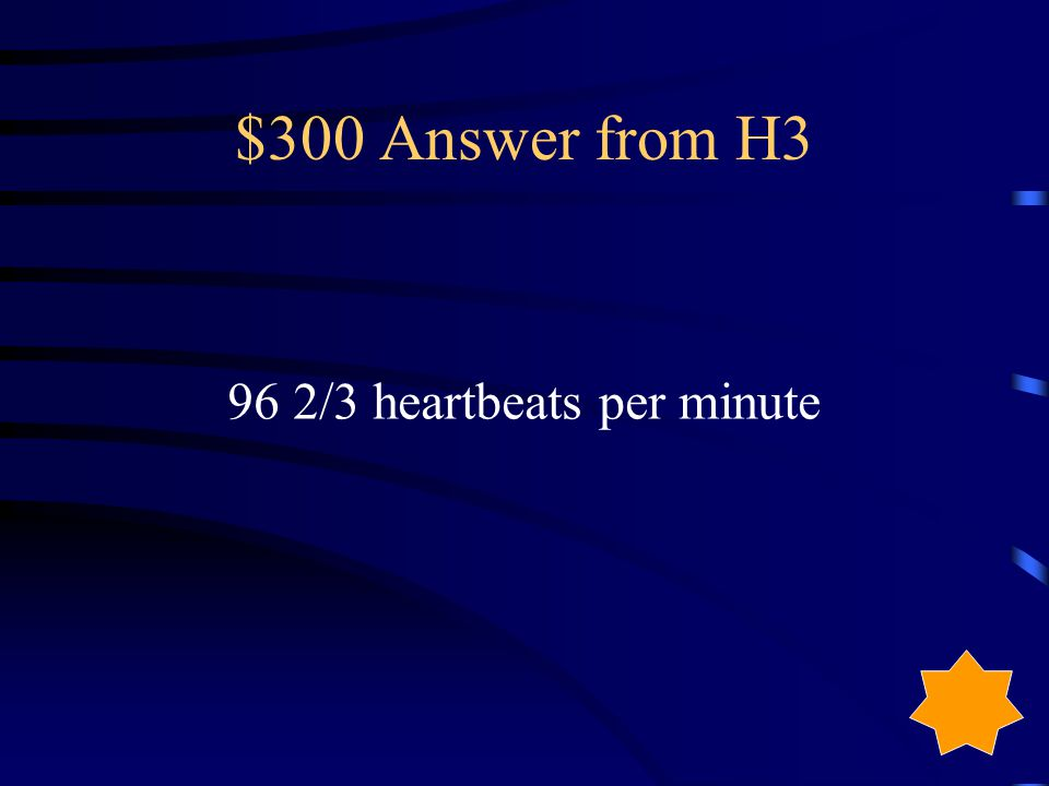 $300 Question from H3 Find the unit rate for 290 heartbeats in 3 minutes.