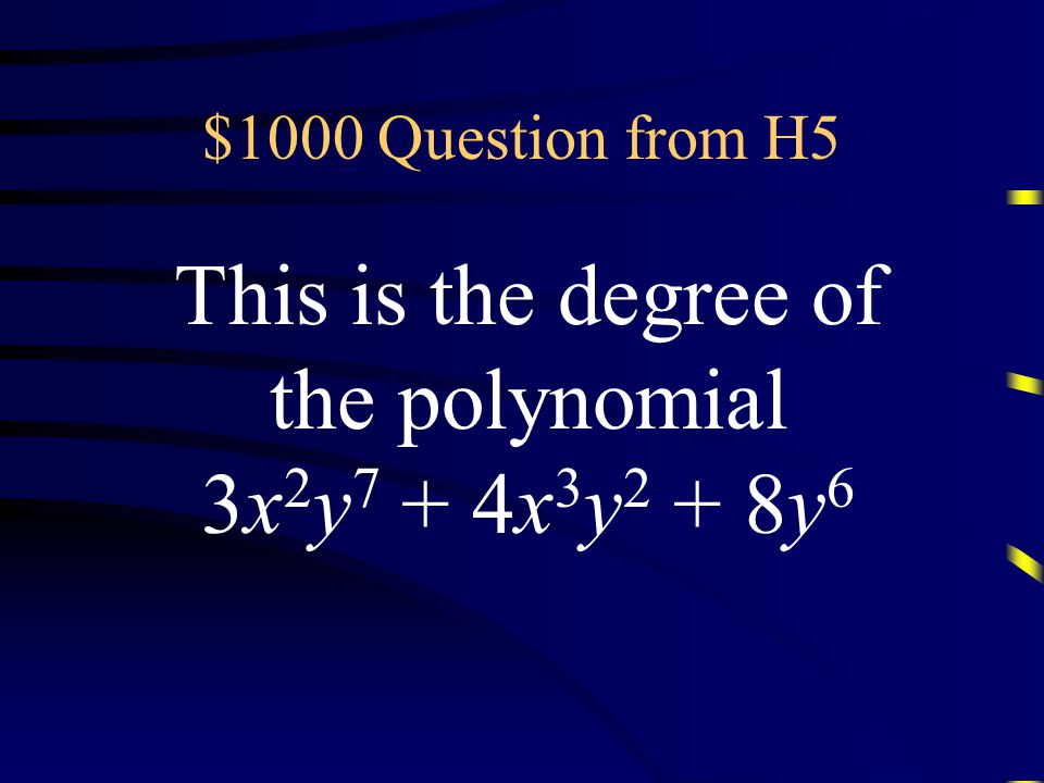 $800 Answer from H5 What is a 3 – b 3 Questions