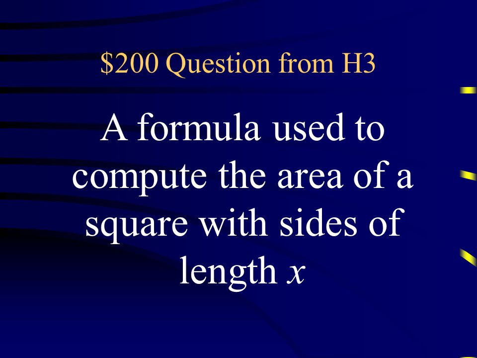 $100 Answer from H3 What is a triangle Questions