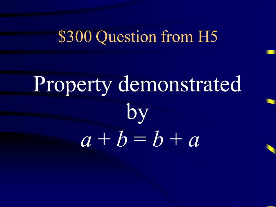 $200 Answer from H5 What is the identity property of multiplication? Questions