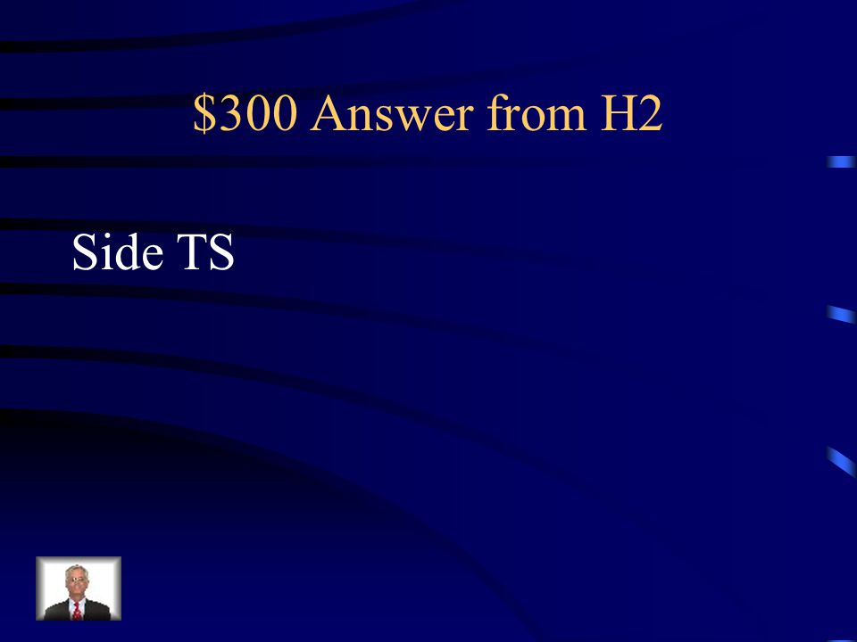 $300 Question from H2 Which side corresponds with side DC?